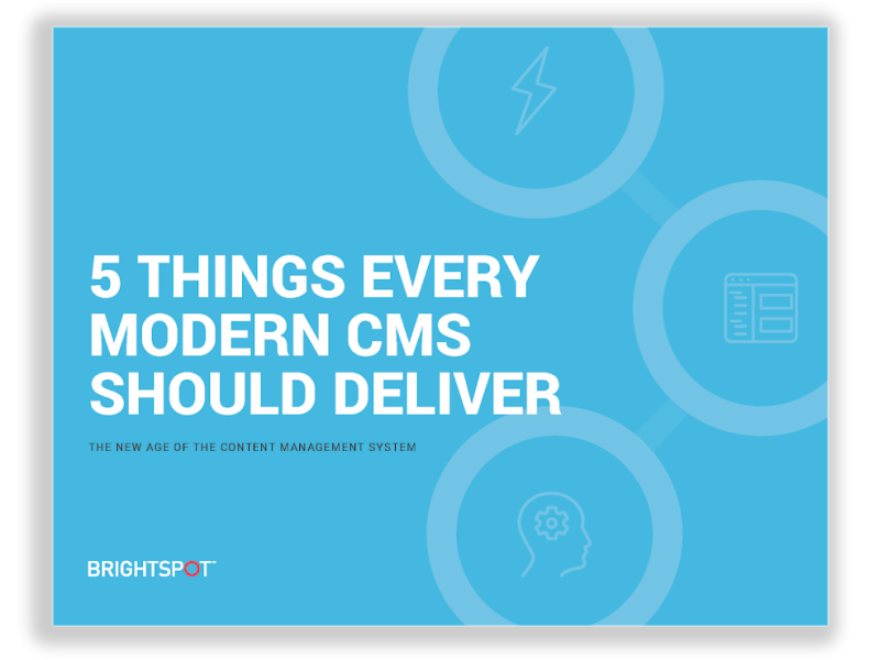 5 Things Every Modern CMS Should Deliver