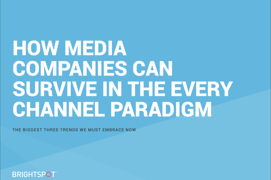 How Media Companies Can Survive in the Every Channel Paradigm